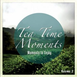 VA - Tea Time Moments, Vol. 2 (Joyful & Relaxing Music) [Karma Pure]