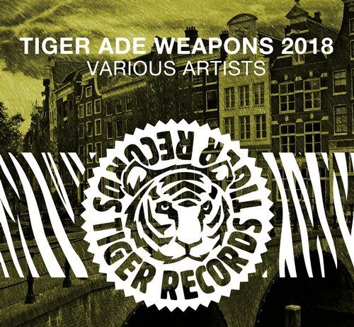 VA - Tiger ADE Weapons 2018 [Tiger Records]