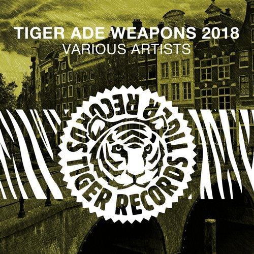 VA - Tiger ADE Weapons 2018 [Tiger Records]
