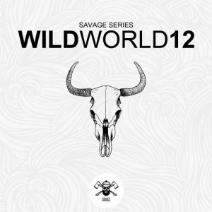 VA - WildWorld12 (Savage Series) [Savage]