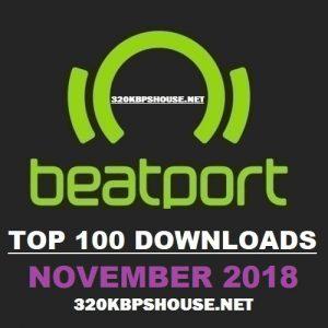 BEATPORT TOP 100 DOWNLOAD NOVEMBER 2018