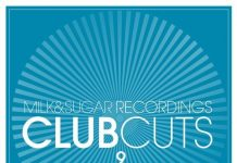 VA - Club Cuts, Vol. 9 [Milk & Sugar]