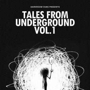 VA - Darkroom Dubs Presents Tales From Underground Vol. 1 [Darkroom Dubs]