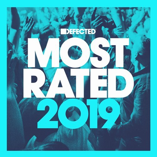 Download : VA - Defected presents Most Rated 2019 ...