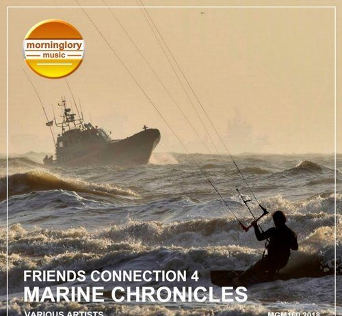 VA - Friends Connection 4: Marine Chronicles [Morninglory Music]