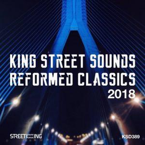 VA - King Street Sounds Reformed Classics 2018 [Street King]