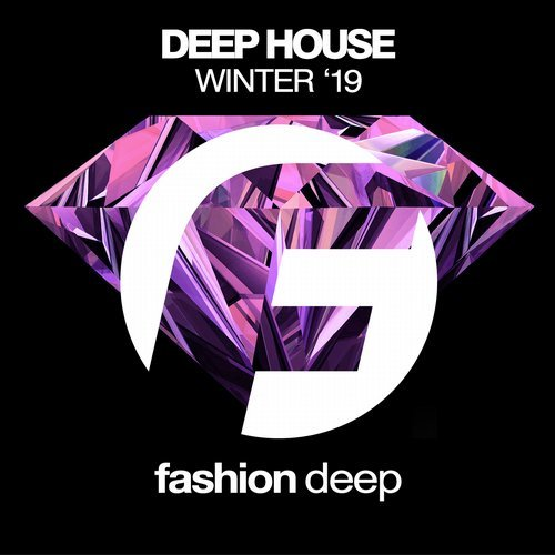 VA - Deep House Winter '19 [Fashion Deep]
