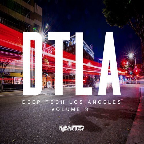 VA - Deep Tech Los Angeles, Vol. 3 [Krafted Underground]