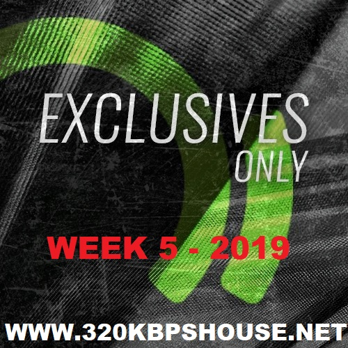 BEATPORT EXCLUSIVES ONLY WEEK 5 - 2019