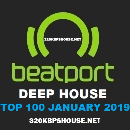 Beatport DEEP HOUSETop 100 JANUARY 2019