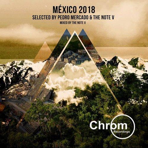 VA - Mexico 2018 [Chrom Recordings]