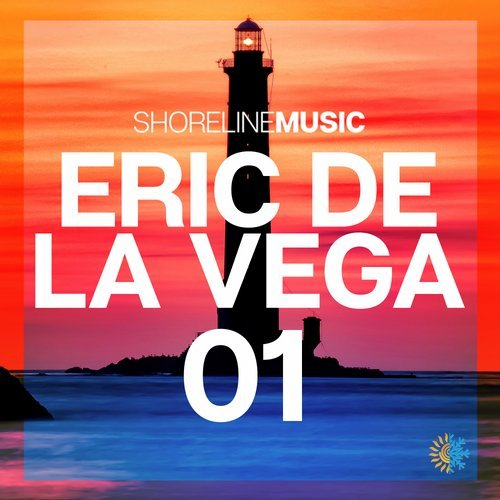 VA - Shoreline Music Presents: Eric de la Vega 01 [Shoreline Music]