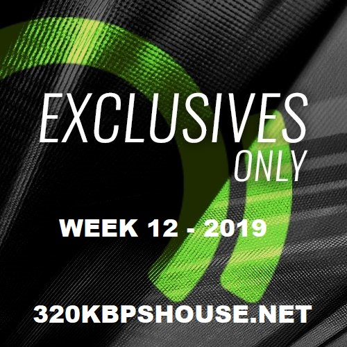 Beatport Exclusives Only Week 12 2019