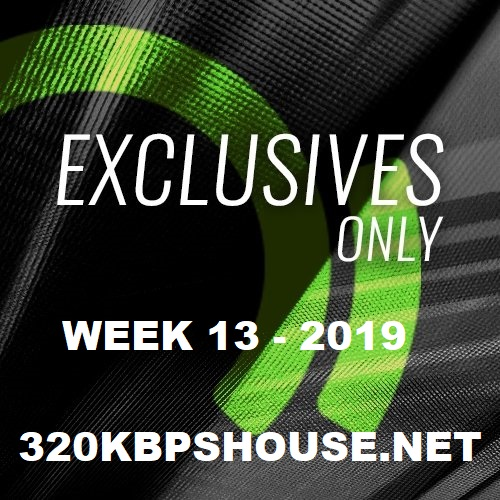 Beatport Exclusives Only Week 13 (2019)