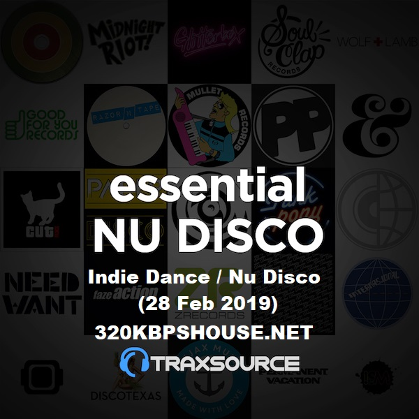 Traxsource TOP 100 NU DISCO INDIE DANCE (28 Feb 2019)
