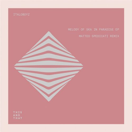 VA - Melody of Ska in Paradise EP [This And That]