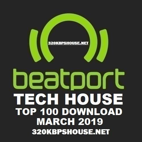 Beatport Tech House Top 100 Tracks March 2019