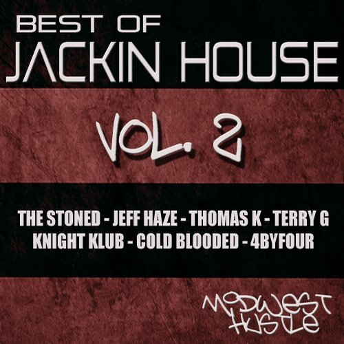 VA - Best Of Jackin House, Vol. 2 [Midwest Hustle Music]
