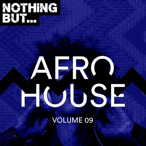 VA - Nothing But... Afro House, Vol. 09 [Nothing But]