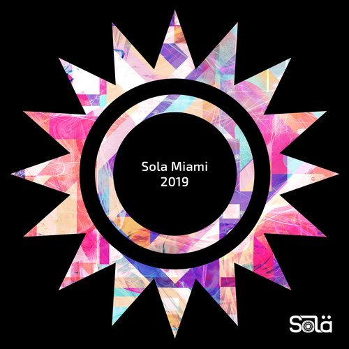VA - Sola Miami 2019 [Sola]