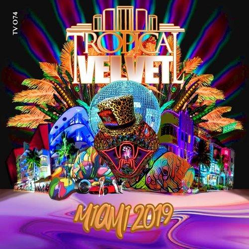 VA - Tropical Velvet Miami 2019 [Tropical Velvet]