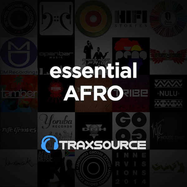 TRAXSOURCE ESSENTIAL AFRO HOUSE (29 APR 2019)