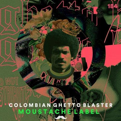 VA - Colombian Ghetto Blaster [Moustache Label]