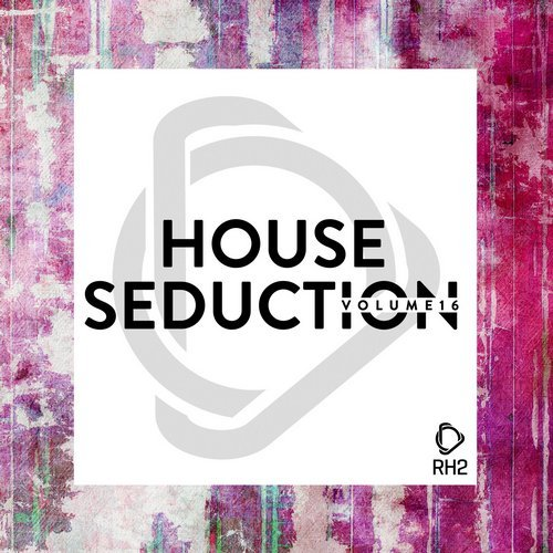 VA - House Seduction, Vol. 16 [RH2]
