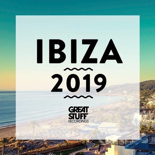 VA - Ibiza 2019 [Great Stuff Recordings]