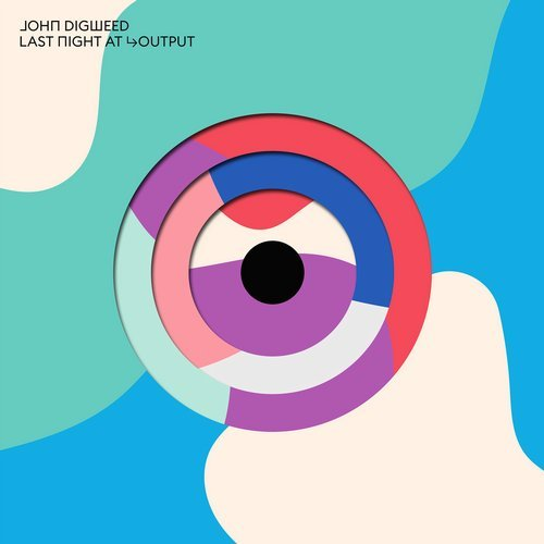 VA - John Digweed Last Night At Output [Bedrock Records]