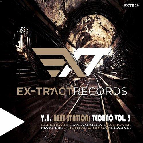 VA - Next Station: Techno, Vol. 3 [Ex-tract Records]