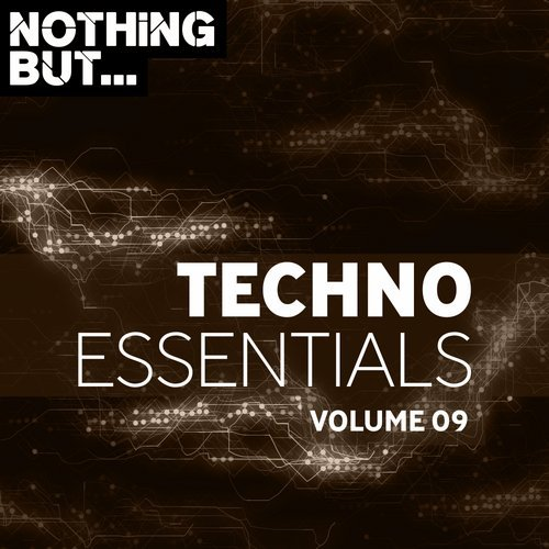VA - Nothing But... Techno Essentials, Vol. 09 [Nothing But]
