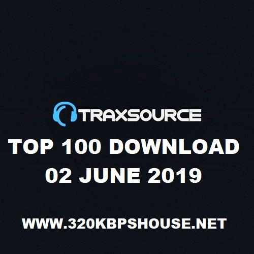 TRAXSOURCE TOP 100 (02 JUNE 2019)