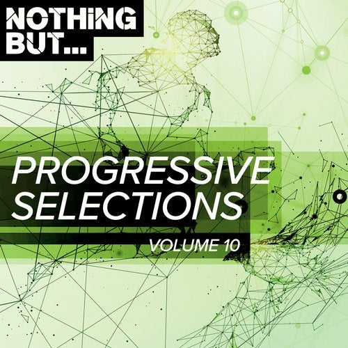 VA - Nothing But... Progressive Selections, Vol. 10 [Nothing But]