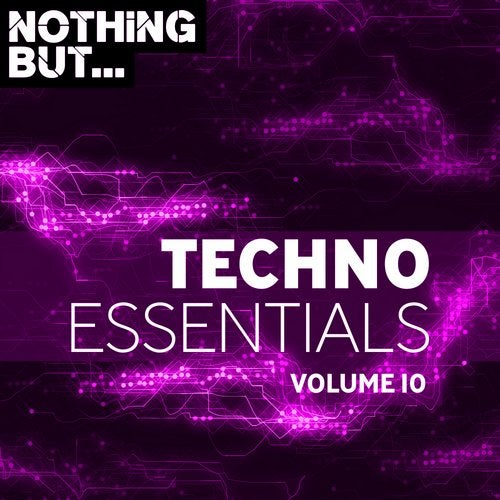 VA - Nothing But... Techno Essentials, Vol. 10 [Nothing But]