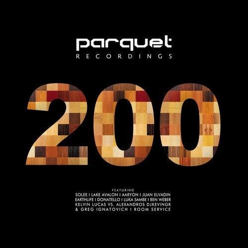 VA - Parquet Recordings 200 [Parquet Recordings]