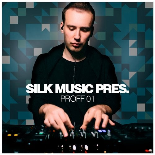 VA - Silk Music Pres. PROFF 01 [Silk Selections]