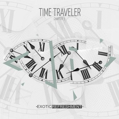 VA - Time Traveler - Chapter 3 [Exotic Refreshment]