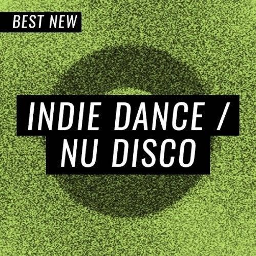 Beatport BEST NEW TRACKS INDIE DANCE NU DISCO JULY (26 July 2019)