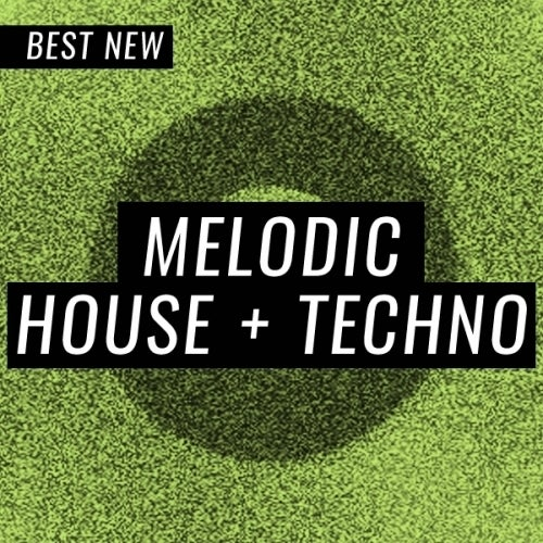 Beatport BEST NEW TRACKS MELODIC HOUSE & TECHNO JULY (27 July 2019)