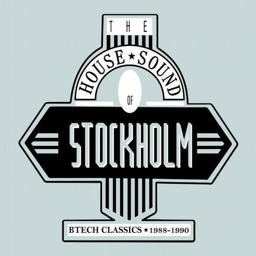 VA - The House Sound of Stockholm: Btech Classics 1988-1990 [BTECH]