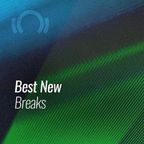 Beatport BEST NEW TRACKS BREAKS AUGUST (2019)