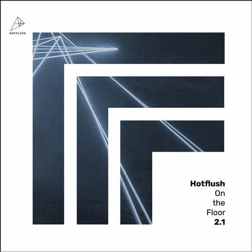 VA - Hotflush on the Floor 2.1 [Hotflush Recordings]