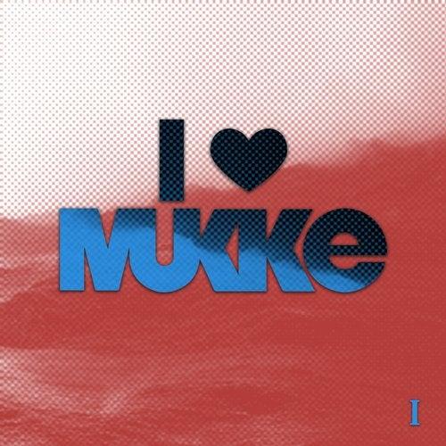 VA - I Love Mukke I [MUKKE] [FLAC]