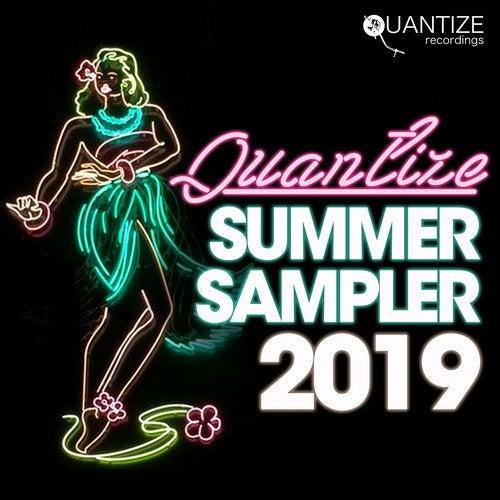 VA - Quantize Summer Sampler 2019 [Quantize Recordings]