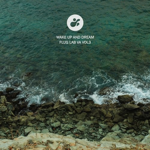 VA - Wake Up and Dream, Vol. 3 [Flug Lab]