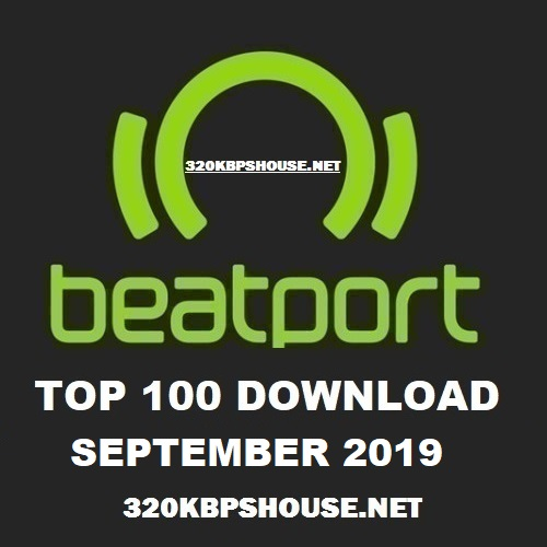 Beatport Top 100 Download September 2019