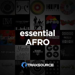 Traxsource Essential Afro House (26 Aug 2019)