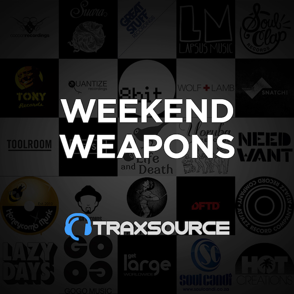 Traxsource Top 100 Weekend Weapons (06 Sep 2019)