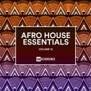 VA - Afro House Essentials, Vol. 10 [LW Recordings]